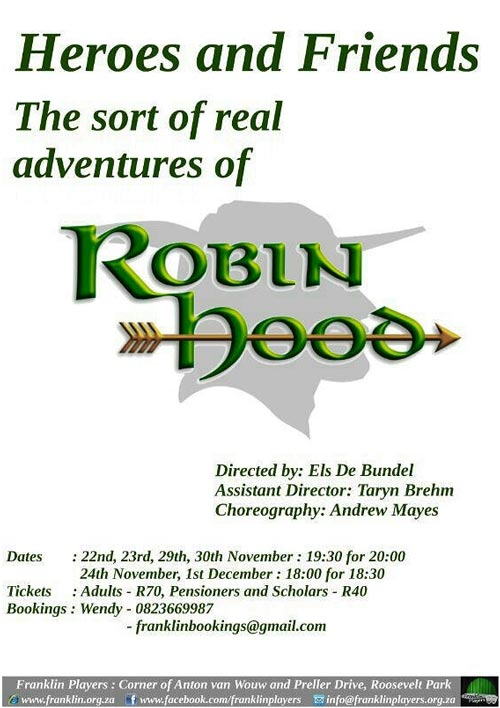 Heroes and Friends - the sort of real adventures of Robin Hood