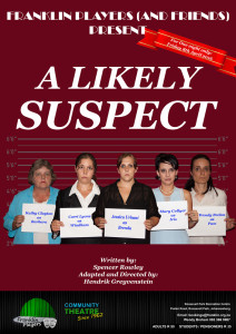 A Likely Suspect - Franklin (and Friends) One Act Play Festival 2016