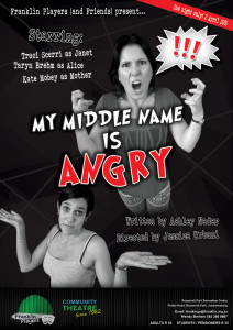 My Middle Name Is Angry - Franklin (and Friends) One Act Play Festival 2016