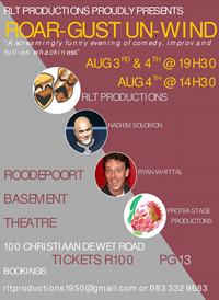 RLT Productions proudly presents ROAR-GUST UN-WIND